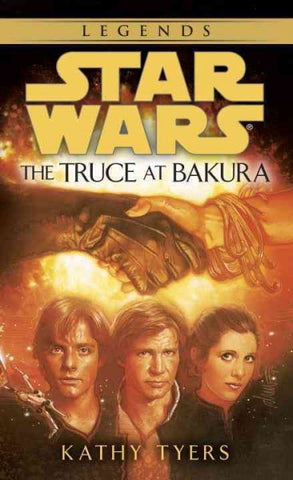 STAR WARS THE TRUCE AT BAKURA BY KATHY TYERS