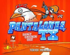 PANTALONES TX DONT CHICKEN OUT HC