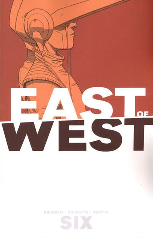 EAST OF WEST VOLUME 06