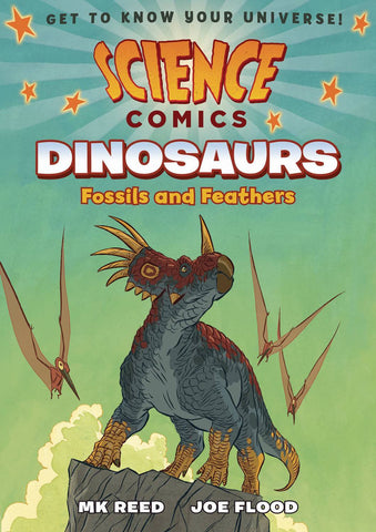 SCIENCE COMICS DINOSAURS FOSSILS & FEATHERS