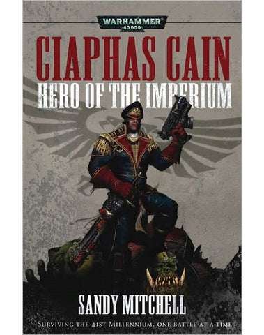 40K CIAPHAS CAIN HERO OF THE IMPERIUM