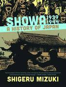 SHOWA HISTORY OF JAPAN VOLUME 02 1939 - 1944