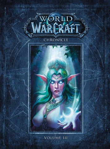WORLD OF WARCRAFT CHRONICLE VOLUME 03 HC