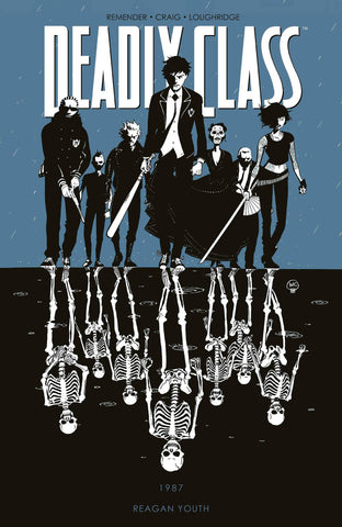 DEADLY CLASS VOLUME 01 REAGAN YOUTH