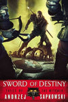 THE WITCHER SWORD OF DESTINY BY ANDRZEJ SAPKOWSKI