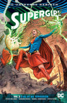 SUPERGIRL VOLUME 03 GIRL OF NO TOMORROW (REBIRTH)