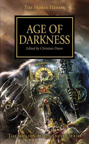 HORUS HERESY AGE OF DARKNESS ANTHOLOGY EDITED BY CHRISTIAN DUNN