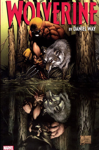 WOLVERINE BY DANIEL WAY COMPLETE COLLECTION VOLUME 01