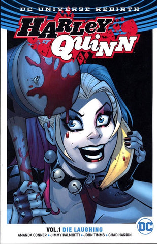 HARLEY QUINN VOLUME 01 DIE LAUGHING (REBIRTH)
