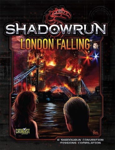 SHADOWRUN RUN LONDON FALLING