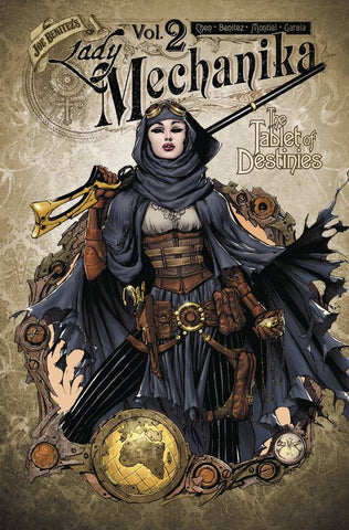 LADY MECHANIKA VOLUME 02 TABLET OF DESTINIES