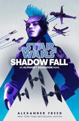 STAR WARS SHADOW FALL BY ALEXANDER FREED