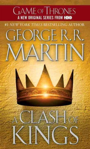 CLASH OF KINGS BY GEORGE R R MARTIN