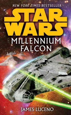 STAR WARS MILLENNIUM FALCON BY JAMES LUCENO