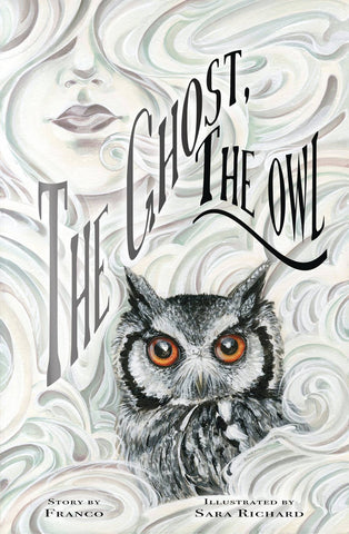 THE GHOST AND THE OWL HC