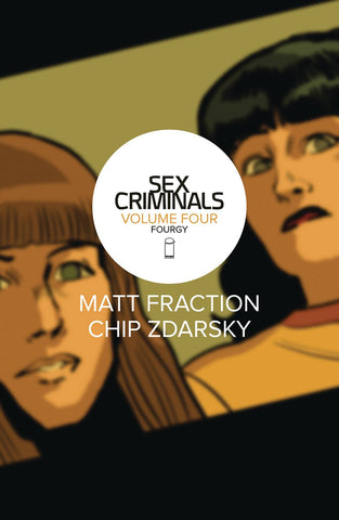 SEX CRIMINALS VOLUME 04 FOURGY