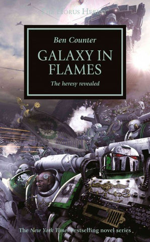 HORUS HERESY GALAXY IN FLAMES BY BEN COUNTER