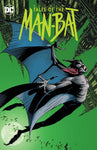 BATMAN TALES OF THE MAN BAT