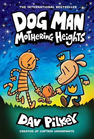 DOG MAN VOLUME 10 MOTHERING HEIGHTS