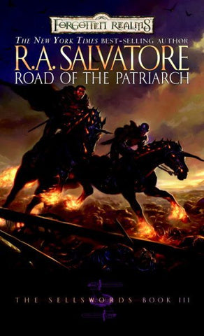 FORGOTTEN REALMS ROAD OF THE PATRIARCH BY R A SALVATORE