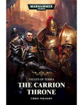 40K VAULTS OF TERRA: THE CARRION THRONE BY CHRIS WRAIGHT
