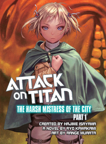 ATTACK ON TITAN THE HARSH MISTRESS OF THE CITY PART 1