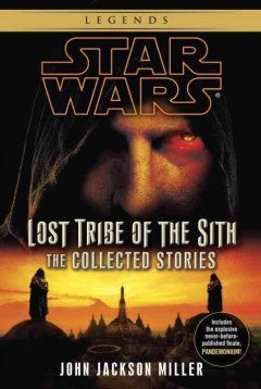STAR WARS LOST TRIBE OF THE SITH BY JOHN JACKSON MILLER