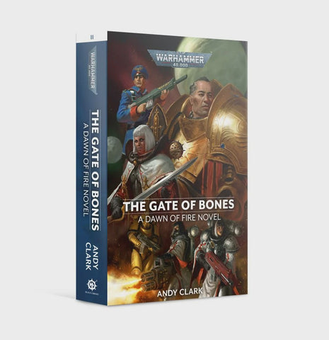 40K THE GATE OF BONES BY ANDY CLARK