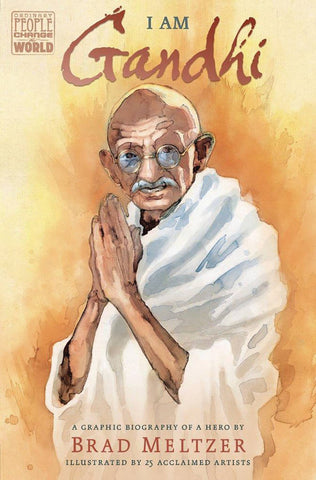 I AM GANDHI GRAPHIC BIOGRAPHY