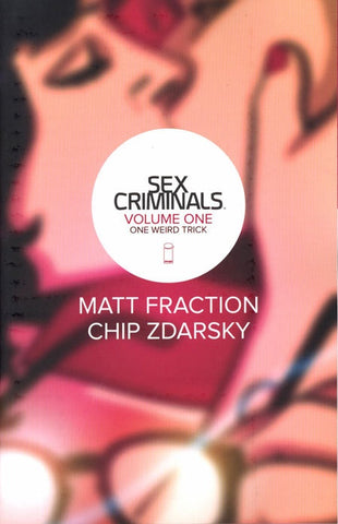 SEX CRIMINALS VOLUME 01 ONE WEIRD TRICK