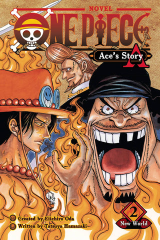 ONE PIECE ACES STORY NOVEL VOLUME 02 NEW WORLD