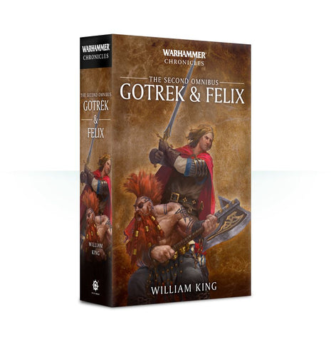 WARHAMMER CHRONICLES: GOTREK & FELIX THE SECOND OMNIBUS BY WILLIAM KING