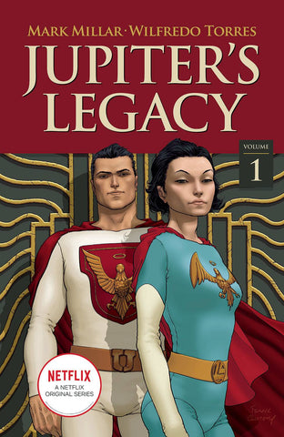 JUPITERS LEGACY VOLUME 01 NETFLIX EDITION