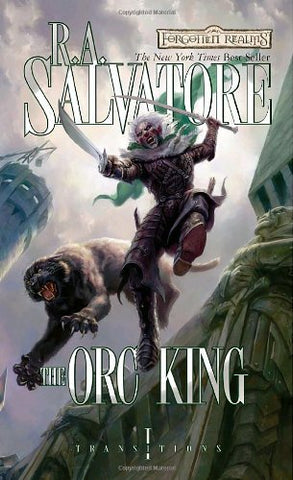 FORGOTTEN REALMS TRANSITIONS BOOK ONE: ORC KING