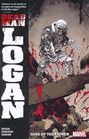 DEAD MAN LOGAN VOLUME 01 SINS OF THE FATHER