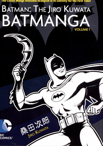 BATMAN THE JIRO KUWATA BATMANGA VOLUME 01