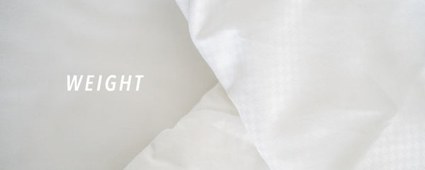 Weight types for choosing your luxury duvet