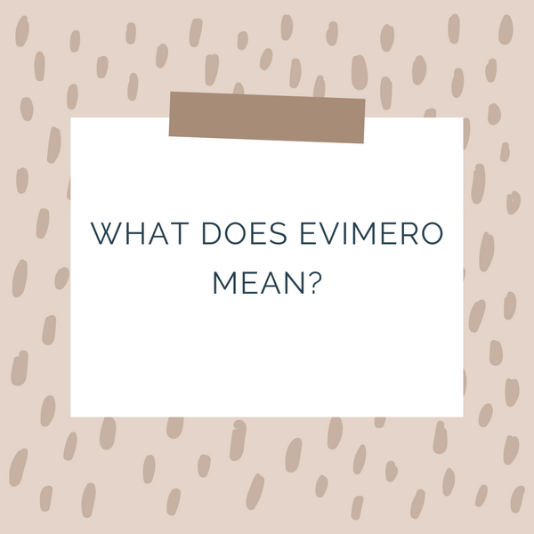 What Does Evimero Mean?