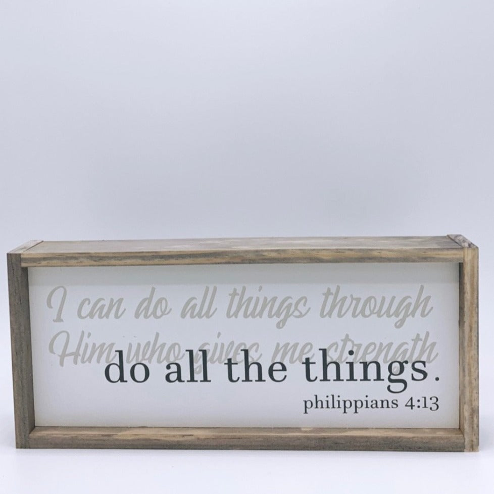 I can do all things wood sign