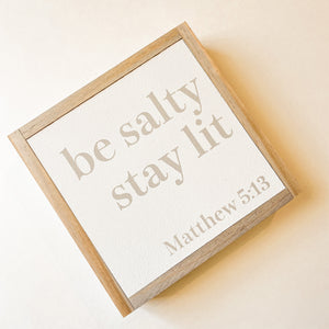 be salty stay lit wood sign