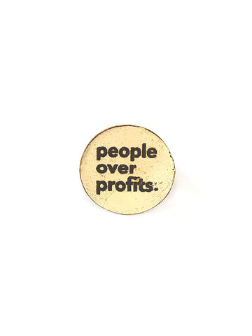 People over profits pin