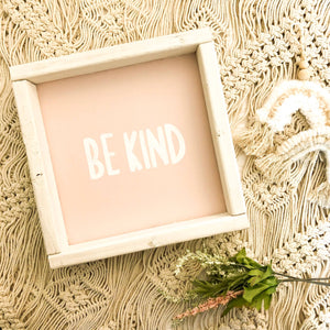 Be Kind Wooden Sign-Pink