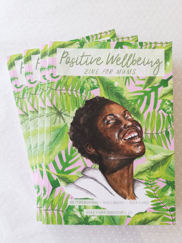 Positive Wellbeing Zine for Mums - Self Care Edition