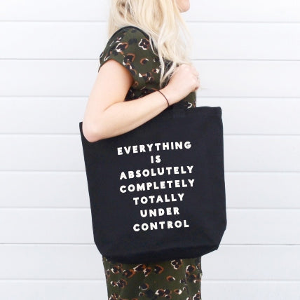 'Everything is Under Control' Tote Bag