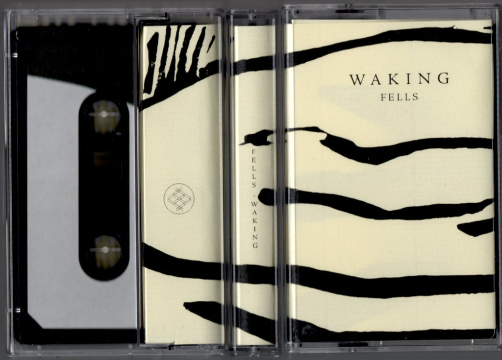 Fells // Waking TAPE