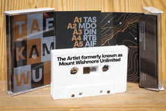 TAFKAMWU // The Artist Formerly Known As Mount Wishmore Unlimited TAPE