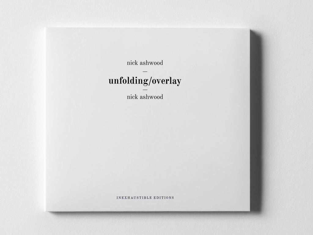 Nick Ashwood // Unfolding / Overlay CD