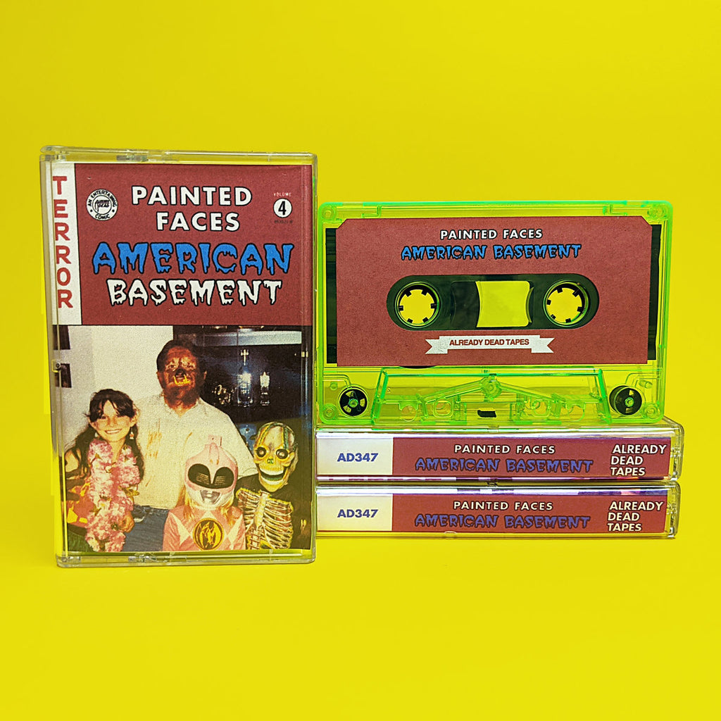 Painted Faces // American Basement TAPE