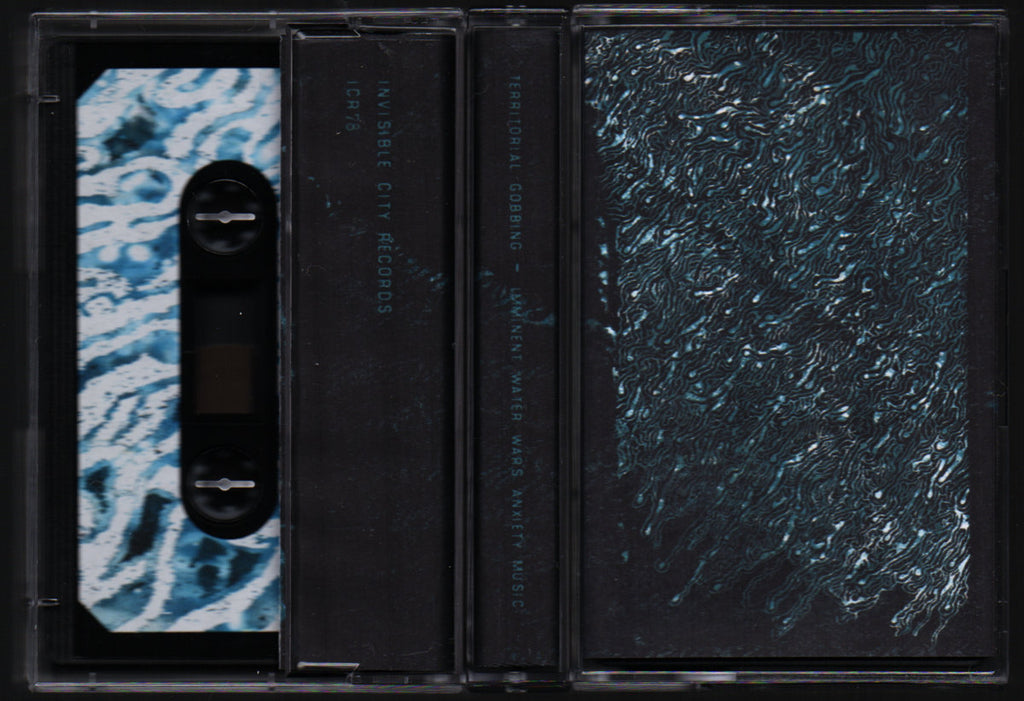 Territorial Gobbing // Imminent Water Wars Anxiety Music TAPE
