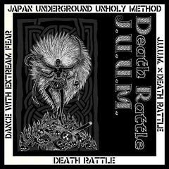 J.U.U.M / Death Rattle // Dance With Extreme Fear split CD
